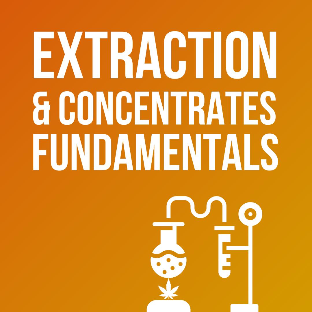 Extraction & Concentrates Fundamentals
